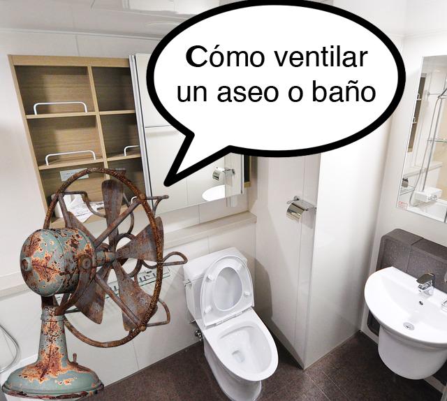 extractores para ventilación de baños y aseos - Extractores De Bano Para Falso Techo